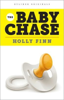 The Baby Chase by Holly Finn
