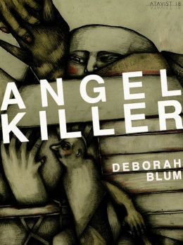 Angel Killer by Deborah Blum