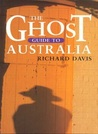 The Ghost Guide To Australia