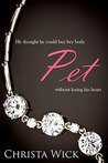 Pet (The Collected Billionaire Domination & Submission Series)