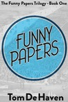 Funny Papers (The Funny Papers Trilogy, #1)