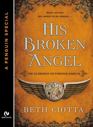 His Broken Angel (The Glorious Victorious Darcys, #1.5)