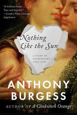 Anthony Burgess nothing like the sun