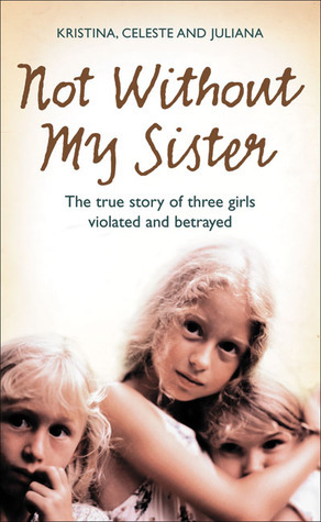 Not Without My Sister by Kristina Jones