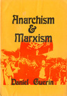 Anarchism & Marxism