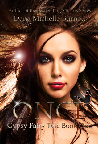 Once by Dana Michelle Burnett