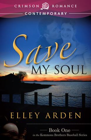 Save My Soul (Book 1 of the Kemmons Brothers Baseball Series)