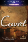Covet by Terri Herman-Poncé