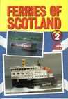 Ferries of Scotland, Volume 2