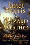 Wizard Weather by Janet E. Morris