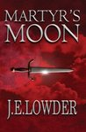 Martyr's Moon (War of Whispers, #2)
