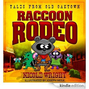 Tales From Old Oaktown: Raccoon Rodeo