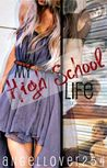 My High School Life