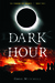 Dark Hour (The Coming Evil,...