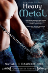 Heavy Metal (Goddesses Rising, #2)