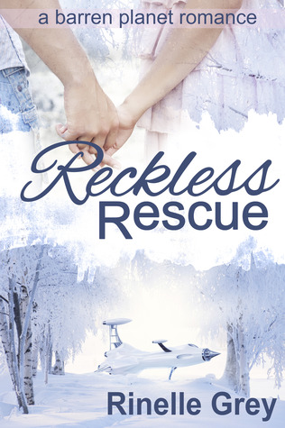 Reckless Rescue (a barren planet romance #1)