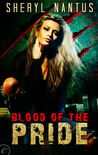 Blood of the Pride (Blood of the Pride, #1) (Special Edition)