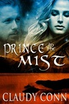 Prince in the Mist by Claudy Conn