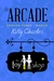 The Arcade by Kitty Charles