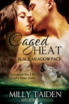 Caged Heat (Black Meadow Pack, #2)