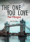 The One You Love (Emma Holden Suspense Mystery, #1)