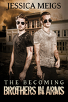 Brothers in Arms (The Becoming #1.5)