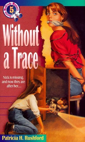 Without a Trace (Jennie McGrady Mysteries, #5) Patricia H. Rushford