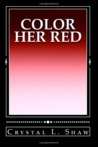 Color Her Red
