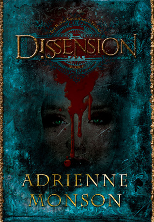 Dissension (The Blood Inheritance Trilogy, #1)