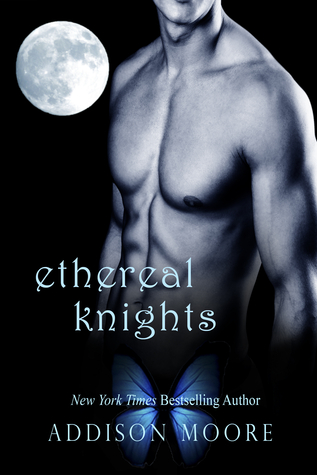Ethereal Knights (Celestra Knights, #1)