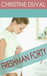 Freshman Forty (Book #1, Freshman Forty Series)