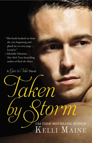 Review: Taken by Storm by Kelli Maine