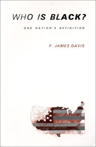 Who is Black? by F. James Davis