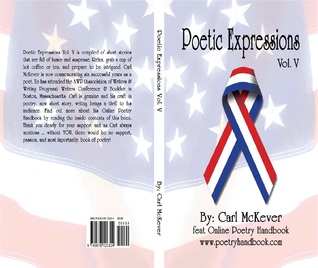 Poetic Expressions Vol. V by Carl McKever