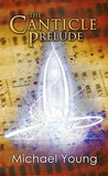 The Canticle Prelude
