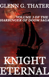 Knight Eternal (Harbinger of Doom, #3)