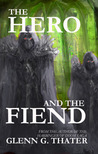 The Hero and the Fiend (Harbinger of Doom, novelette)