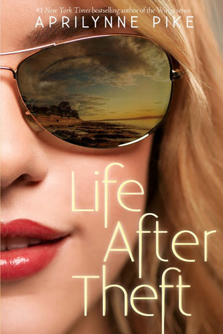 Review: Life After Theft by Aprilynne Pike