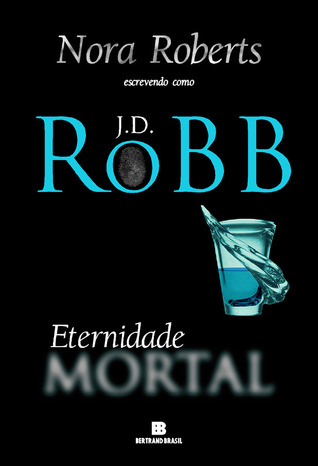 Eternidade Mortal (In Death #3)