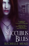 Succubus Blues
