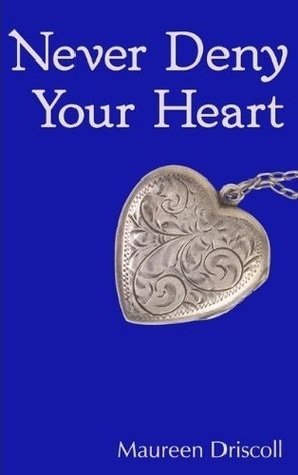 Never Deny Your Heart (Kellington #5)