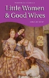 Little Women & Good Wives (Little Women #1 & #2)