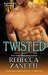 Twisted (Dark Protectors, #...