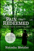 Pain Redeemed {when our deepest sorrows meet God} by Natasha Metzler