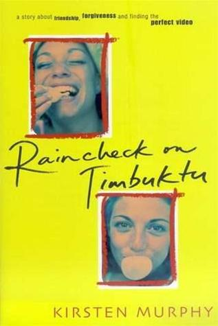 Raincheck on Timbuktu by Kirsten Murphy