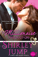 The Millionaire Tempted Fate (a Novella)