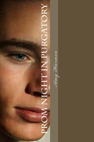 Prom Night in Purgatory (Purgatory, #2)