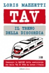 TAV  IL TRENO DELLA DISCORDIA