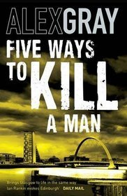 Five Ways To Kill A Man