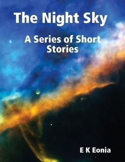 The Night Sky: A Series of Short Stories